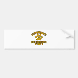 AWESOME GERMAN SHORTHAIRED POINTER MOM BUMPER STICKER