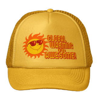 Awesome Global Warming Trucker Hat