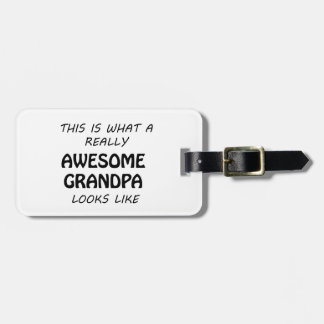 Awesome Grandpa Luggage Tag