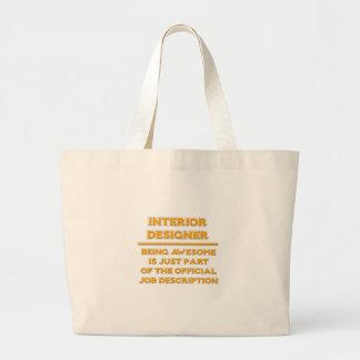 Awesome Interior Designer .. Job Description Large Tote Bag