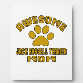 AWESOME JACK RUSSELL TERRIER MOM PHOTO PLAQUES
