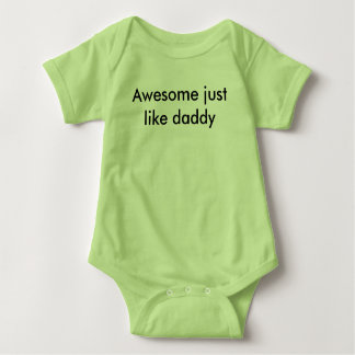 awesome just like daddy baby bodysuit