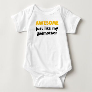 Awesome Just Like My Godmother Baby Bodysuit