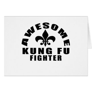 AWESOME KUNG FU FIGHTER CARD
