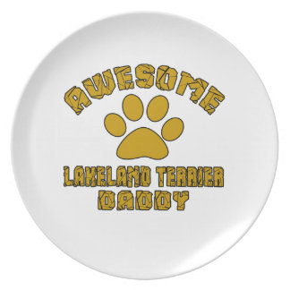 AWESOME LAKELAND TERRIER DADDY PLATE
