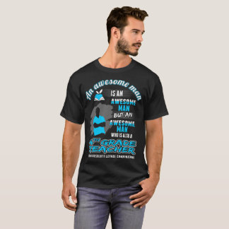 Awesome Man 4th Grade Teacher Lethal Combination T-Shirt