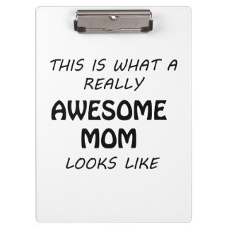 Awesome Mom Clipboard