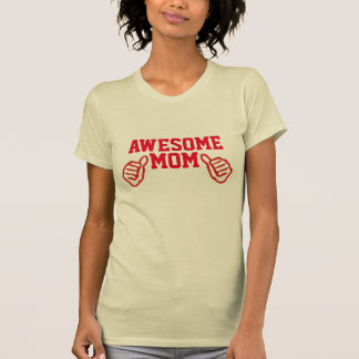 awesome mom mother's day tshirt