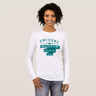 Awesome Muslim - Islamic Woman T Shirt