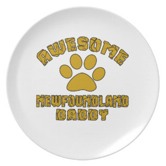 AWESOME NEWFOUNDLAND DADDY DINNER PLATE