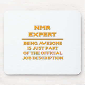 Awesome NMR Expert .. Job Description Mouse Pad