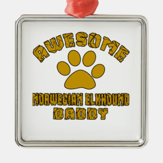 AWESOME NORWEGIAN ELKHOUND DADDY Silver-Colored SQUARE DECORATION