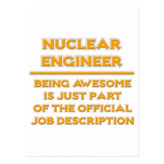 Awesome Nuclear Engineer ..  Job Description Postcard