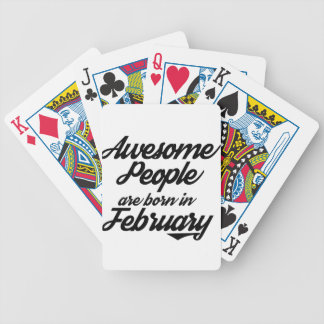 Awesome People are born in JanuaryFebruary Bicycle Playing Cards