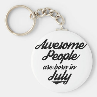 Awesome People are born in July Key Ring