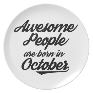 Awesome People are born in October Plate
