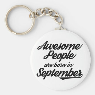 Awesome People are born in September Basic Round Button Key Ring