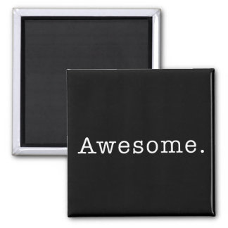 Awesome Quote Template Blank in Black and White Square Magnet