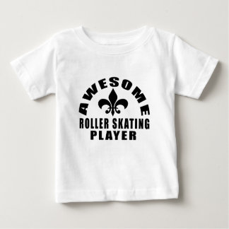AWESOME ROLLER SKATING PLAYER BABY T-Shirt