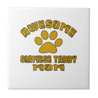 AWESOME SIAMESE TABBY MOM SMALL SQUARE TILE