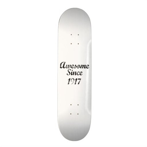 Awesome Since 1917