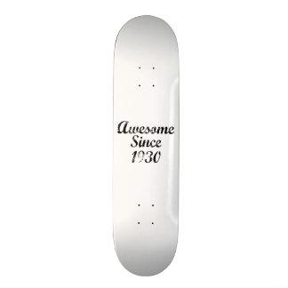 Awesome Since 1930 Skate Board Decks