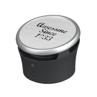 Awesome Since 1933 Bluetooth Speaker