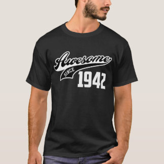 Awesome Since 1942 T-Shirt