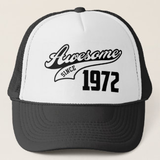 Awesome Since 1972 Trucker Hat
