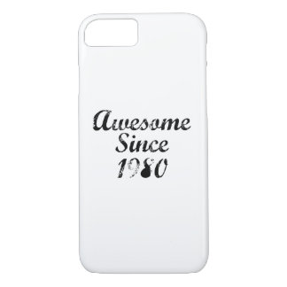 Awesome Since 1980 iPhone 7 Case