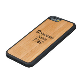 Awesome Since 1980 Carved® Cherry iPhone 6 Bumper