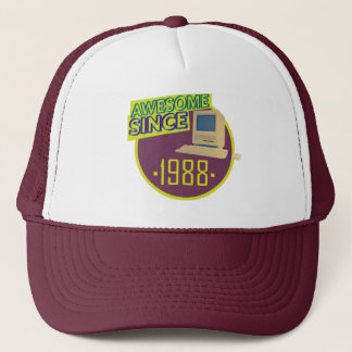 Awesome since 1988 Trucker Cap