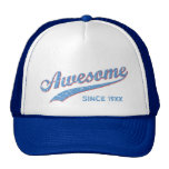 Awesome Since [Year]  [retro blue] Cap