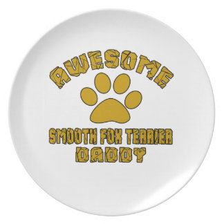 AWESOME SMOOTH FOX TERRIER DADDY DINNER PLATES