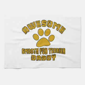 AWESOME SMOOTH FOX TERRIER DADDY TOWELS