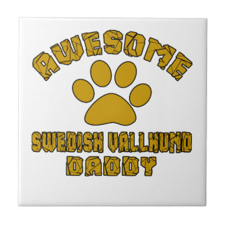 AWESOME SWEDISH VALLHUND DADDY SMALL SQUARE TILE
