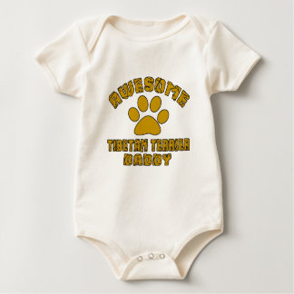 AWESOME TIBETAN TERRIER DADDY BABY BODYSUIT