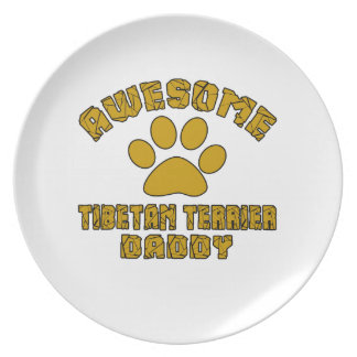 AWESOME TIBETAN TERRIER DADDY PARTY PLATE