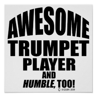 Awesome Trumpet Player Poster