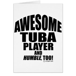 Awesome Tuba Player Card