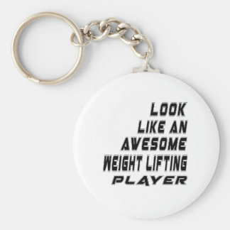 Awesome Weight Lifting Player Basic Round Button Key Ring