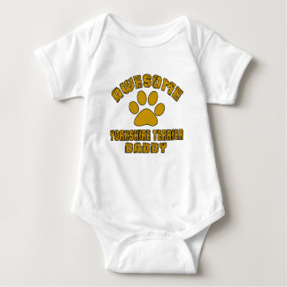 AWESOME YORKSHIRE TERRIER DADDY BABY BODYSUIT