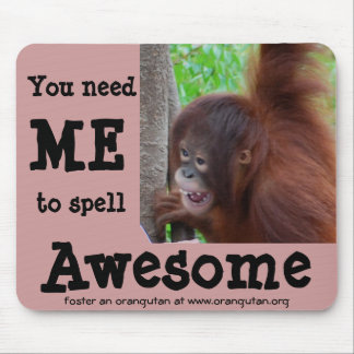 Awesome: you need me to spell it mouse pad