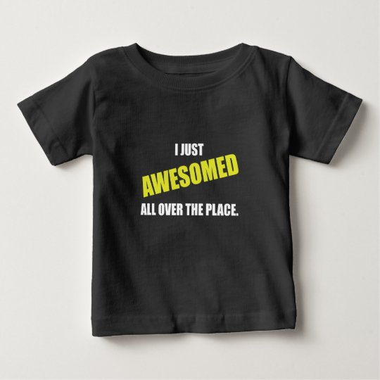 Awesomed All Over The Place Baby T-Shirt