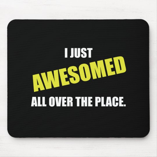 Awesomed All Over The Place Mouse Pad