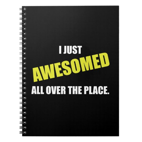 Awesomed All Over The Place Note Book