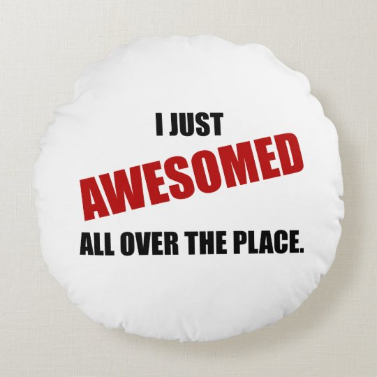 Awesomed All Over The Place Round Cushion