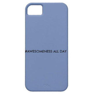 #AWESOMENESS ALL DAY iPhone 5 CASES
