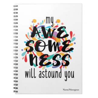 Awesomeness (Black Text)-Choose Background Color Spiral Notebook