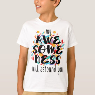 Awesomeness (Black Text) T-Shirt